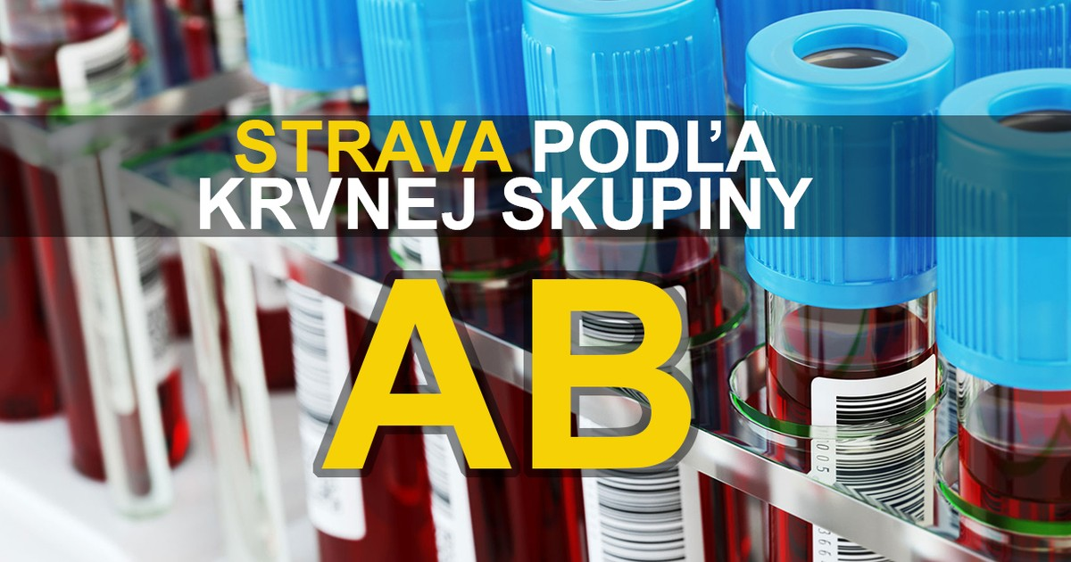 Odporúčané stravovanie pre ľudí s krvnou skupinou AB - Workoutic